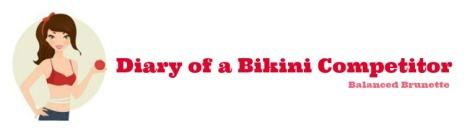 Diary of a Bikini Competitor | Balanced Brunette